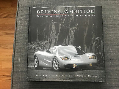 Driving Ambition: The Official Inside Story of the McLaren F1 Road Car Book 1999