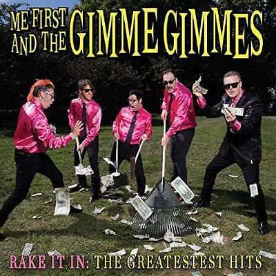 Me First e The Gimme Gimmes - Rake It in: The Greatest Hits Nuovo CD