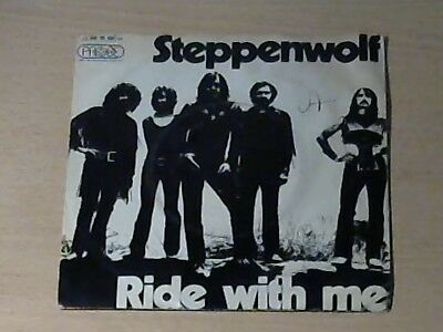 """7"""" STEPPENWOLF * Ride With Me"""