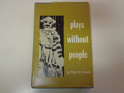 Plays Without People by Peter D. Arnott HBDJ SIGNED Puppeteers Marionettes