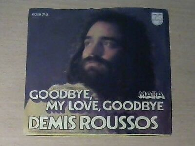 "7"" DEMIS ROUSSOS * Goodbye My Love Goodbye / Mara"
