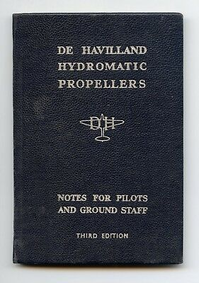 De Havilland Hydromatic Propellers - Notes For Pilots And Ground Staff