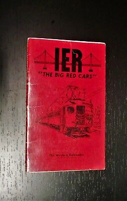 IER the Big Red Cars The western railroader issue 199 and Issue 318 in one