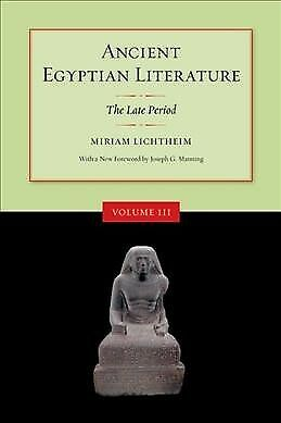 Ancient Egyptian Literature : A Book of Readings: The Late Period, Paperback ...