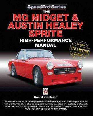 MG Midget & Austin-Healey Sprite High Performance Manual, Paperback by Staple...