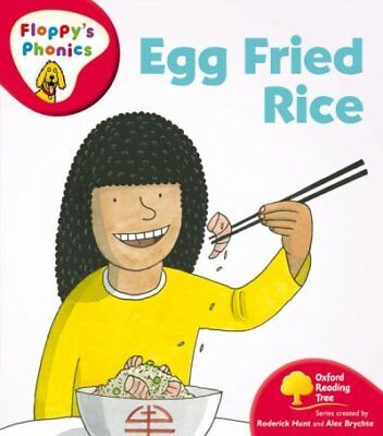 Oxford Reading Tree: Level 4: Floppy's Phonics: Egg Fried Rice, Paperback by ...