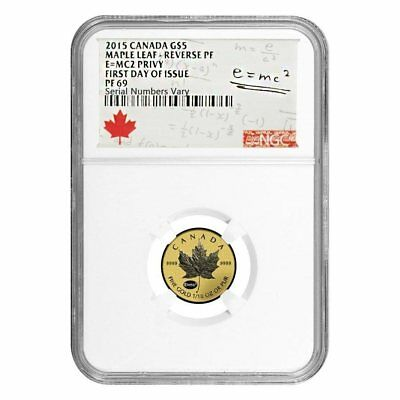 2015 Canada Maple Leaf Reverse Proof E=MC2 Privy First day of Issue NGC PF69