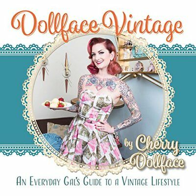 Dollface Vintage: An Everyday Gal's Guide to a Vintage Lifestyle!