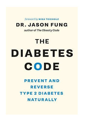 The Diabetes Code: Prevent and Reverse Type 2 Diabetes Naturally Paperback – Apr
