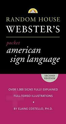 Random House Webster's Pocket American Sign Language Dictionary by Elaine Costel
