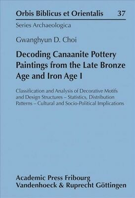 Decoding Canaanite Pottery Paintings from the Late Bronze Age and Iron Age I ...