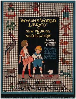 1923 Woman's World Needlework Designs Book Number 3, Babies Children's Things