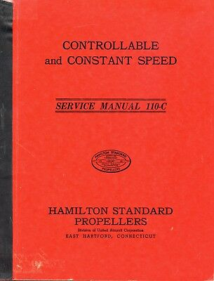 CONTROLLABLE AND CONSTANT SPEED PROPELLERS SERVICE MANUAL No. 110-C HAMILTON STA