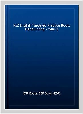 New Ks2 English Targeted Practice Book: Handwriting - Year 3, Paperback by CG...