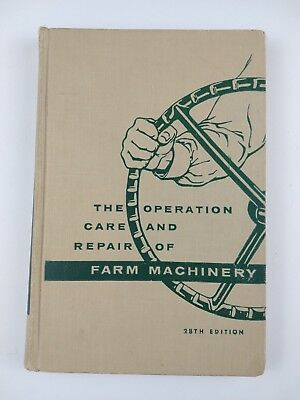 "John Deere ""The Operation Care And Repair Of Farm Machinery"" 28th Edition NICE!"