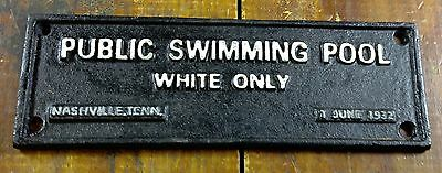 Black Americana Segregation Cast Iron Sign Public Swimming Pool White Only