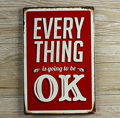 RETRO METAL SIGN EVERYTHING OK, STILE VINTAGE SHABBY CHIC, CON SCRITTA IN (E4f)