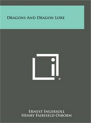Dragons and Dragon Lore (Hardback or Cased Book)