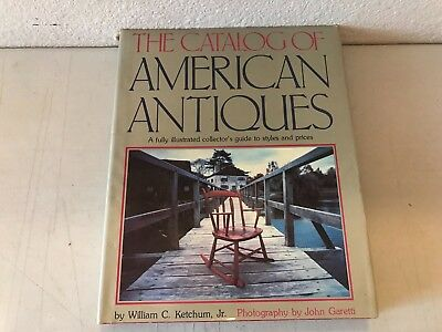 The Catalog Of American Antiques Collector's Guide To Styles & Prices