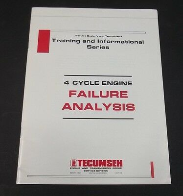 TECUMSEH 4 CYCLE Engine Failure Analysis Manual Part Number 695590 Illustrated