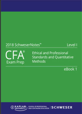 CFA 2018 Level 1 (1-5) Completed resources Books, Notes, Exams Quicksheet