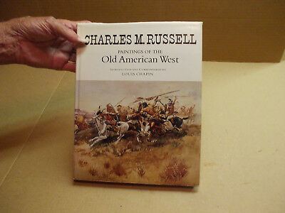 Charles M Russells Paintings of the Old American West