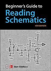Beginner's Guide to Reading Schematics, Paperback by Gibilisco, Stan, ISBN 12...