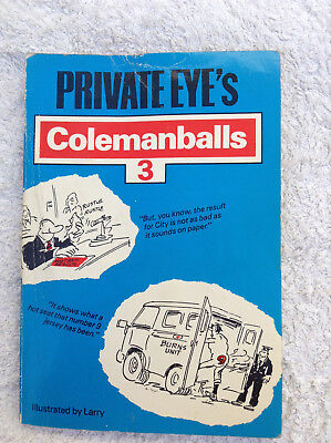 Private Eye's Colmanballs 3 .Paperback 1986 Edition