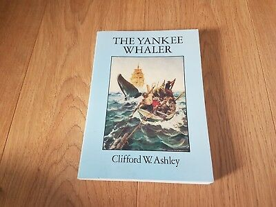 The Yankee Whaler (Dover Maritime)  von Clifford W. Ashley