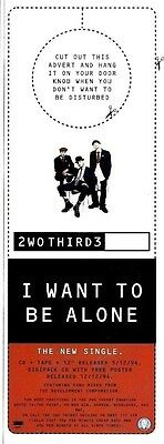 """Sh94-20/12P 2Wo Third3 : I Want To Be Alone Single Advert 11X4"""""""