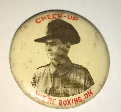 """Rare Antique Australian """"Cheer Up"""" We're Boxing On! Military Pinback Button! WWI"""
