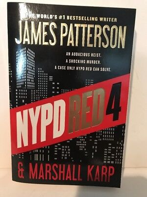 NYPD Red 4: By Patterson, James, Karp, Marshall NEW