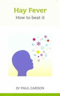 Hay Fever : How to Beat It, Paperback by Carson, Paul