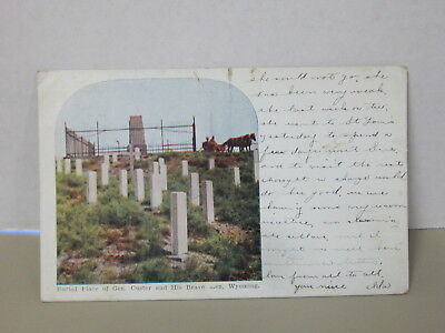 Posted 1913 Postcard Of Burial Place Of Gen. Custer And His Brave Men, Wy