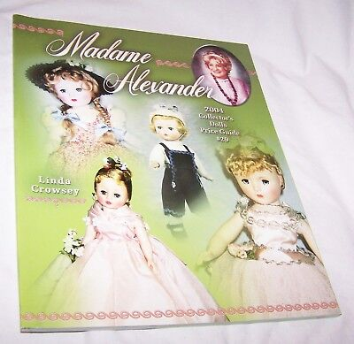 Madame Alexander Price Guide #29 PB-Linda Crowsey -109 pages-2004