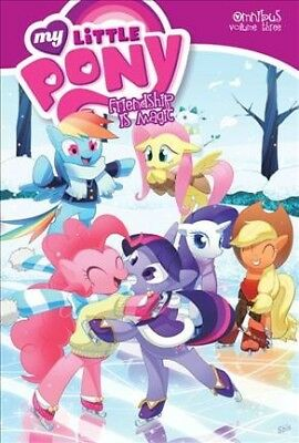 My Little Pony Omnibus 3 : Friendship Is Magic, Paperback by Cook, Katie; And...