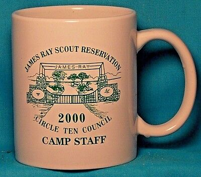 BOY SCOUTS James Ray Scout Reservation Circle Ten 2000 CAMP STAFF COFFEE CUP/MUG