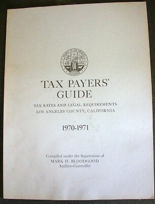 Vintage 1970-1971 Tax Payers' Guide Los Angeles County California Rates Legal Re