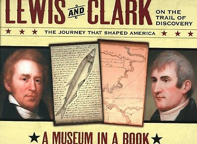 Lewis and Clark on the Trail of Discovery The Journey That Shaped America HB new