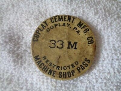 Vintage Coplay Cement MFG Co Machine Shop Pass 33M Coplay PA