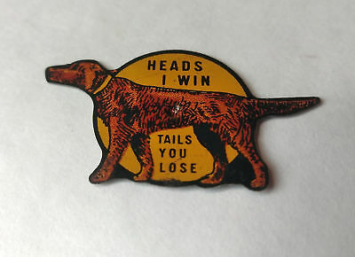 Vintage Miniature Tin Penny Toy Top, Pointer Dog, Heads I Win, Tails You Lose