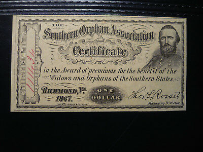 Southern Orphans Association Certificate - One dollar, Richmond VA, 1867 aUNC/un