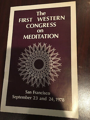FIRST WESTERN CONGRESS ON MEDITATION 1978 rare booklet San Francisco Health