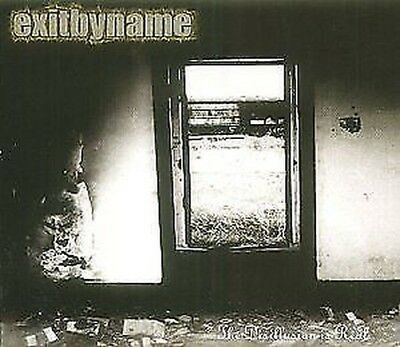 Exit By Name - The Disillusion Is Real NEW CD