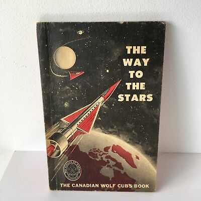 The Way To The Stars Canadian Wolf Cub's Book - Boys Scout Of Canada
