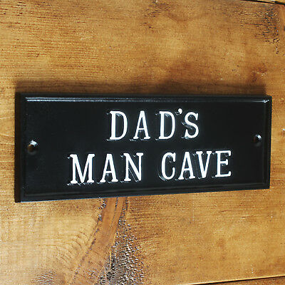 DAD'S MAN CAVE DOOR SIGN SHED GARAGE VINTAGE SOLID CAST METAL DAD GIFT HUMO-17bl