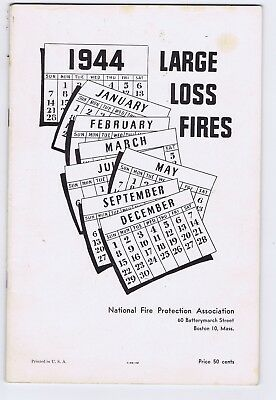 Large Fire Losses 1944 booklet 1945 WWII photos NFPA