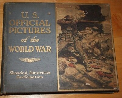 US Official Pictures of the World War 1920 Americas Participation Hardcover