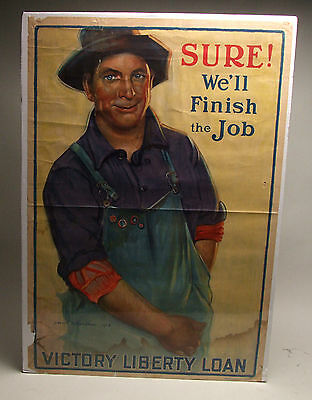 1918 WWI Original Poster, SURE WE'LL FINISH THE JOB VICTORY LIBERTY LOAN BENEKER