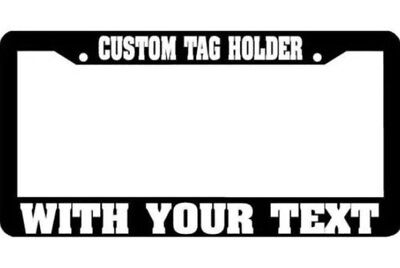 CUSTOM PERSONALIZED WHITE TEXT customized black (Metal) License Plate Frame